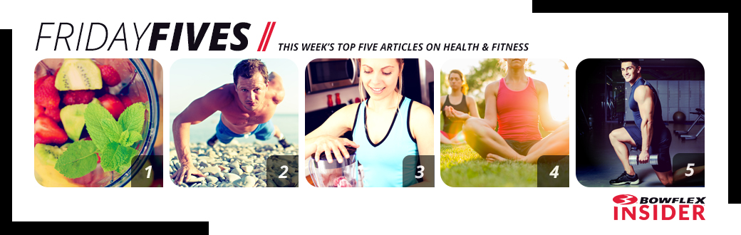 Friday Fives - This week's top five articles on health and fitness