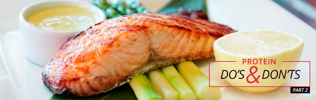 Do's & Don'ts of Protein - Part 2