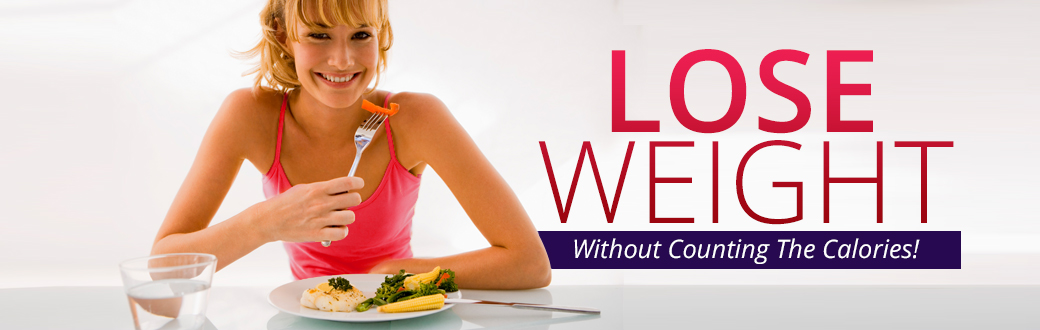 Lose Weight Without Counting Calories