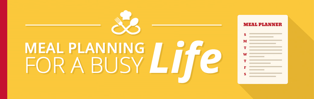 Meal Planning for a Busy Life