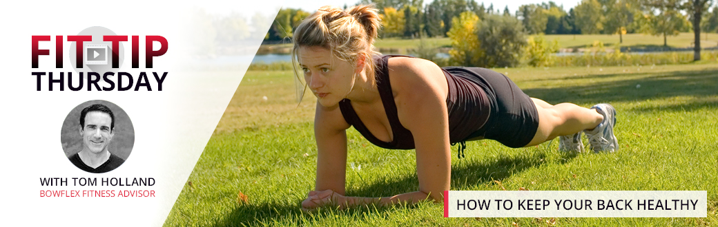 Fit Tip Thursday: How to Keep Your Back Healthy