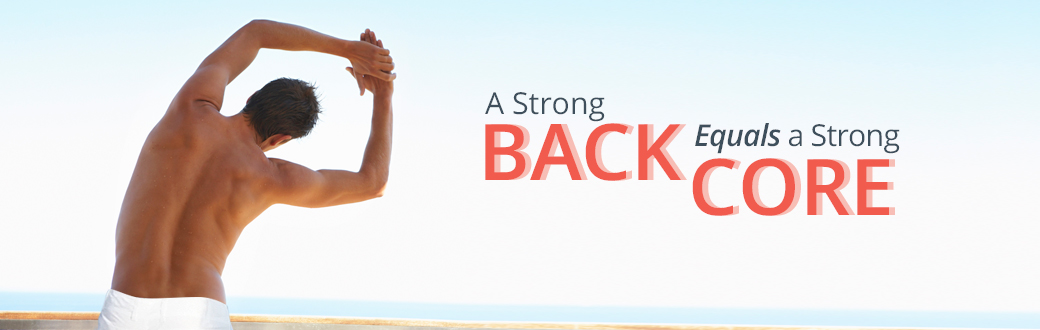 A Strong Back Equals a Strong Core