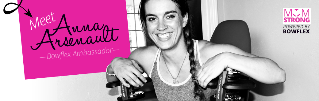Meet Anna Arsenault Bowflex Ambassador