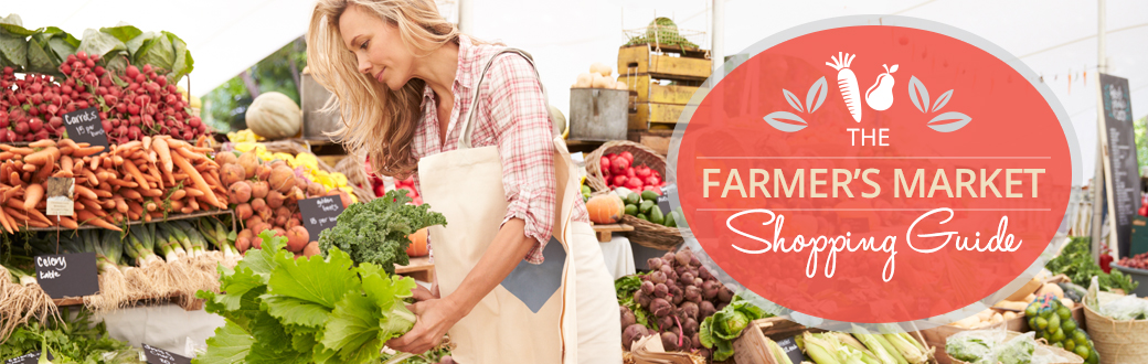 The Farmers Market Shopping Guide
