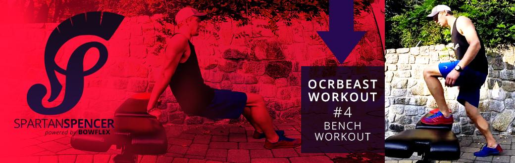Spartan Spencer OCRBeast Workout #4: Bench Workout