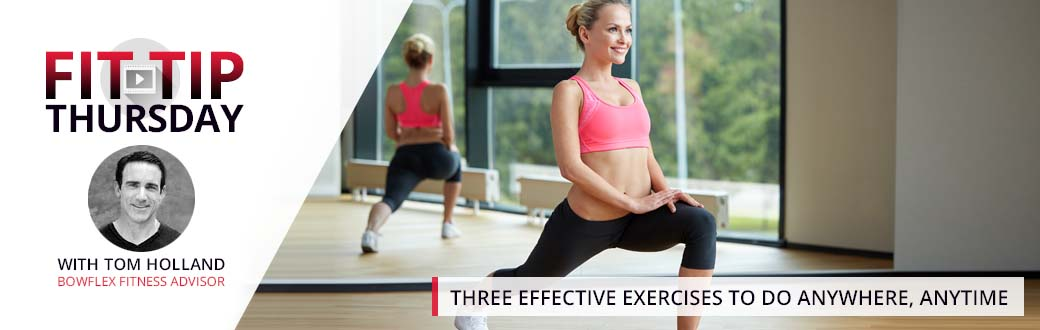 Three Effective Exercises to do Anywhere, Anytime