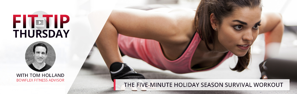 The Five-Minute Holiday Season Survival Workout